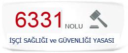 6331 Yasalı kanun